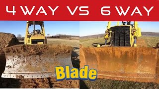 A few tips and tricks on how to operate a dozer and the difference between blades 6 vs 4 way