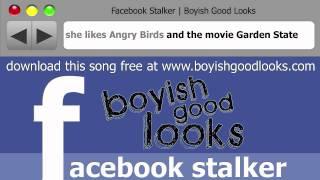 Boyish Good Looks - Facebook Stalker