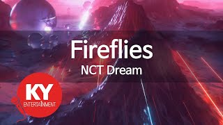 [KY 금영노래방] Fireflies   NCT Dream (KY.79898)