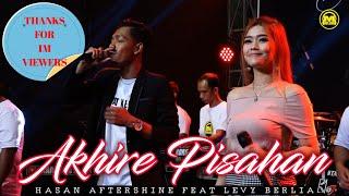 Akhire Pisahan ~ Hasan Aftershine Feat Levy Berlia    New Koplo Version (Duet Romantis Terbaru)