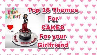 Birthday Cake for Girlfriend in Delhi Online - Top 16 Cakes for Girlfriend Designs & Images