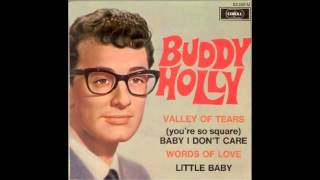 Buddy Holly - Valley of Tears (1958)