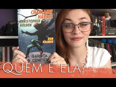 A Garota do Cemitério (Charlaine Harris feat. Christopher Golden) | Estante Diagonal