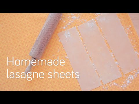 Homemade lasagne sheets | Video recipe
