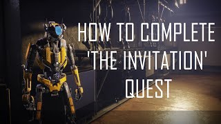 How to Complete 'The Invitation' Quest - Destiny 2