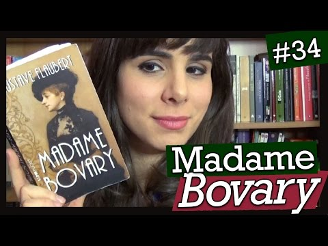 MADAME BOVARY, DE GUSTAVE FLAUBERT (#34)