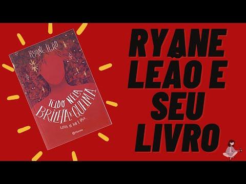 Ryane Leão e seu livro best seller Tudo nela brilha e queima