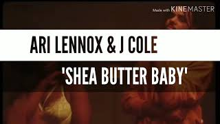 Ari Lennox & J Cole   Shea Butter Baby (SUBTITULOS ESPAÑOL & LYRICS)