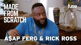 A$AP Ferg and Rick Ross Reminisce While Making Signature Family Dishes | Made from Scratch | Fuse