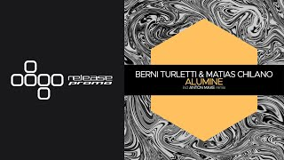 Berni Turletti & Matias Chilano   Alumine (Anton MAKe Remix) [Juicebox Music]