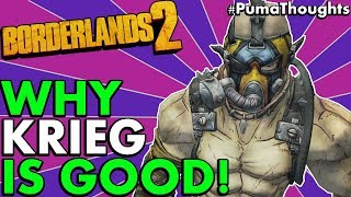 Borderlands 2: Is Krieg The Psycho a Fun and Good Character to Play Solo/Co-Op #PumaThoughts