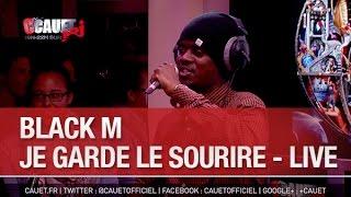 Black M - Je garde le sourire - Live - C'Cauet sur NRJ - C'Cauet sur NRJ