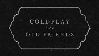 Kadr z teledysku Old Friends tekst piosenki Coldplay
