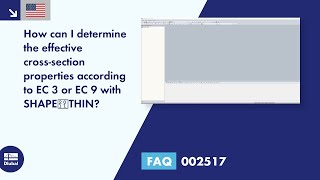 FAQ 002517 | How can I determine the effective cross -section properties according to EC 3 or EC 9 with SHAPE -THIN?