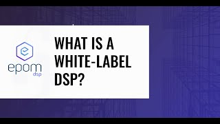 What is a White-Label DSP?