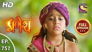 Vighnaharta Ganesh - Ep 757 - Full Episode - 2nd November, 2020