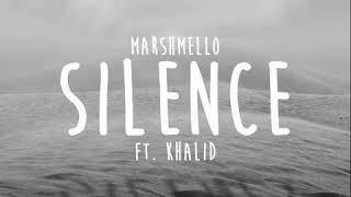 Marshmello   Silence Ft. Khalid (Audio)