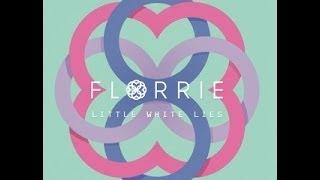 FLORRIE LITTLE WHITE LIES LYRICS