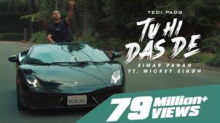 Tu Hi Das De | Tedi Pagg | Simar Panag ft. Mickey Singh
