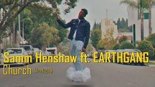 Samm Henshaw   Church Ft. EARTHGANG (LegendadoTradução)