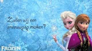 Frozen - Do you want to build a snowman - Lyrics - Nederlands/Dutch [Karaoke/Instrumental ]