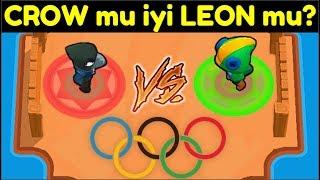 LEON vs CROW ! Brawl Stars OLİMPİYATLAR !