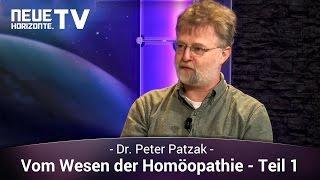 Vom Wesen der Homöopathie – Teil 1 – Götz Wittneben im Gespräch mit Dr. Peter Patzak