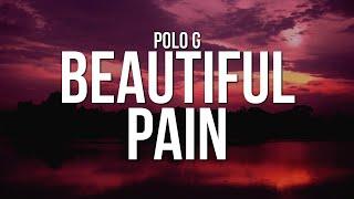 Polo G - Beautiful Pain (Losin My Mind) (Lyrics)