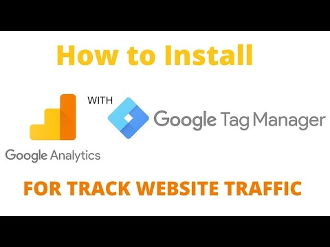 How to Install Google Analytics with Google Tag Manager for track website traffic