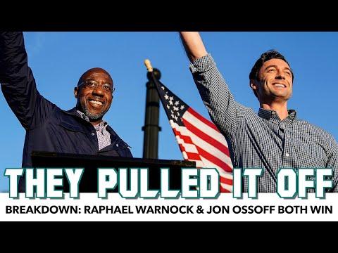 Breakdown: Raphael Warnock & Jon Ossoff Pull Off Major Wins In Georgia