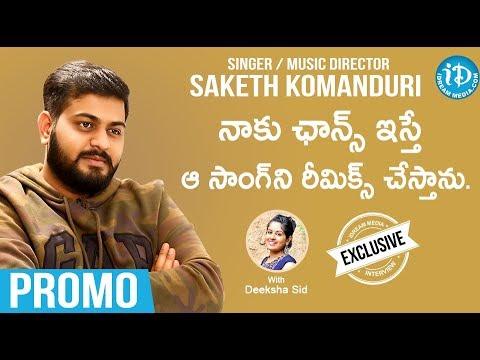 Singer & Music Director Saketh Komanduri interview - Promo    Celeb Life Styles With Deeksh Sid