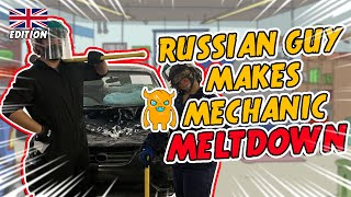 Russian Guy Makes UK Mechanic Go Crazy