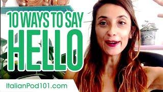 Top 10 Ways to Say Hello in Italian