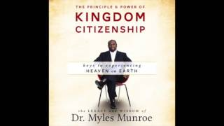 Free Audio Book Preview~ Kingdom Citizenship ~ Myles Monroe