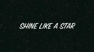 Shine Like A Star Lyrics