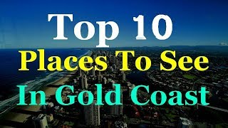 Gold Coast - Australia Tourist Attractions