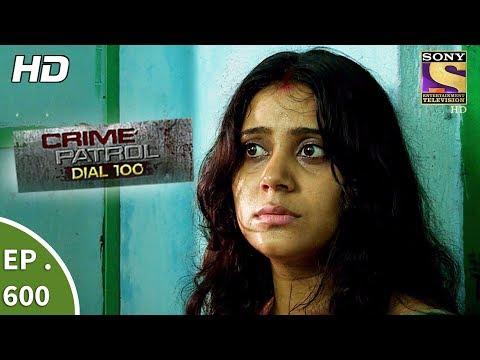Download Crime Patrol Dial 100 - क्राइम पेट्रोल - A Murder In Kolkata Part 2 - Ep 600 - 8th September, 2017 HD Video