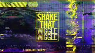 Shake That (Wiggle Wiggle) de Like Son