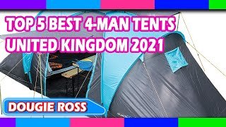 Top 5 Best 4-Man Tents in United Kingdom 2021 - Must see