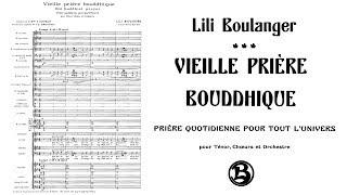 Lili Boulanger - Vieille prière bouddhique (1917)