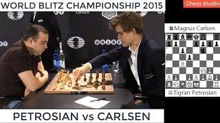 CARLSEN vs PETROSIAN | WORLD BLITZ CHAMPIONSHIP 2015