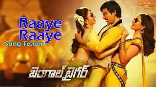 Raye Raye - Promo Song - Bengal Tiger