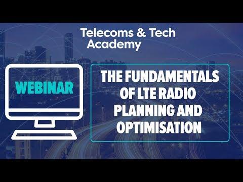 Webinar: The Fundamentals of LTE Radio Planning and Optimisation
