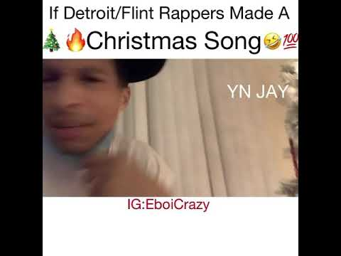 If Detroit/Flint Rappers Made A Christmas Song!