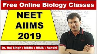 Free Online Biology Classes For NEET / AIIMS / JIPMER - 2019 : Introduction