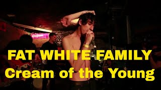 Fat White Family Cream of the Young Live, The Windmill, Brixton