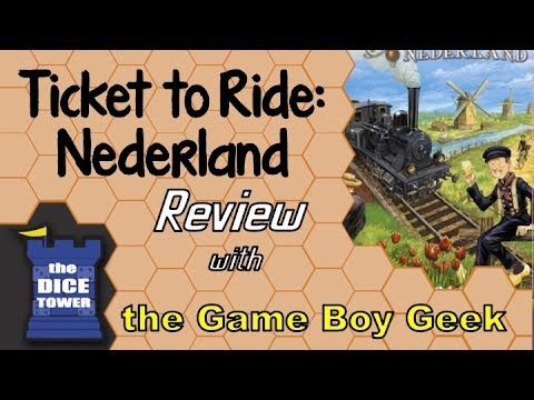 The Game Boy Geek (Dice Tower) Reviews Ticket to Ride Nederland