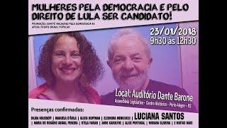 Ato | Mulheres pela democracia e pelo direito de Lula ser candidato