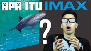 IMAX® Apaan Sih?