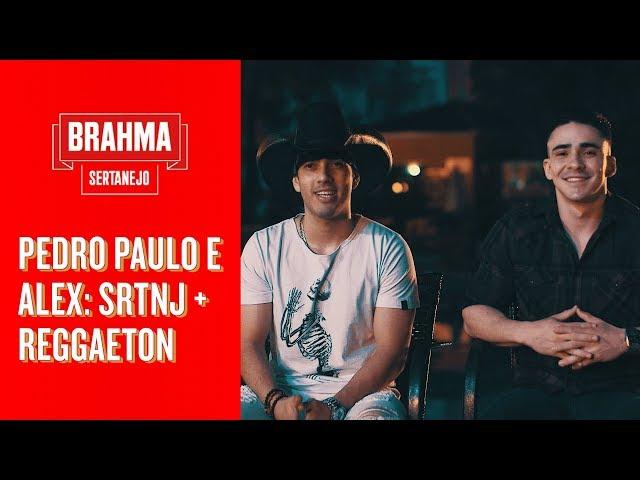 PEDRO PAULO E ALEX MISTURANDO TUDO